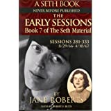 The Early Sessions: Book 7 of The Seth Material (English Edition)
