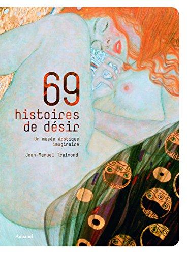 69 Histoires de désir : Un musée érotique imaginaire