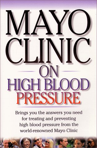 mayo-clinic-on-high-blood-pres-mayo-clinic-on-health