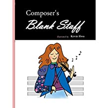 Composer's Blank Staff: Music Notebook.