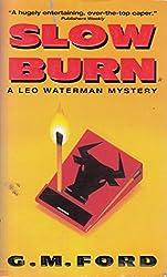 Slow Burn, A Leo Waterman Mystery