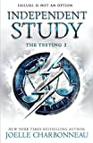 Independent Study (The Testing Trilogy Book 2) by Joelle Charbonneau