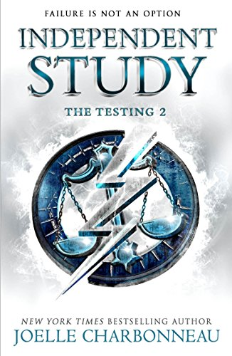 The Testing 2: Independent Study (The Testing Trilogy) (English Edition)