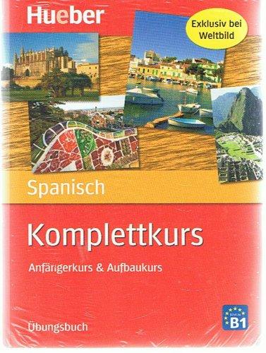 Spanisch Komplettkurs. Anfängerkurs & Aufbaukurs. Übungsbuch, Begleitbuch u. CD-Rom.