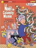 Noël de Calamity Mamie (Le) | Alméras, Arnaud (1967-....). Auteur