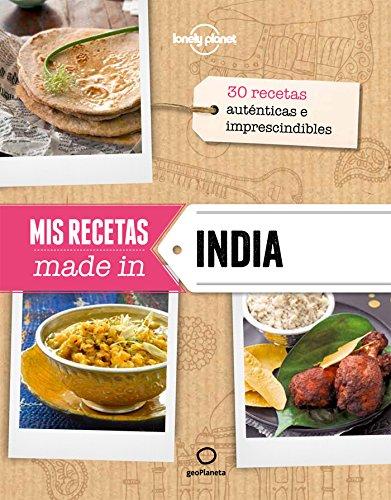 Mis recetas made in India (Viaje y Aventura) por AA. VV.