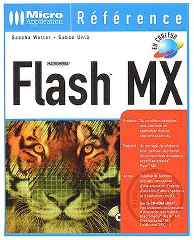 Flash MX (avec CD-Rom) par Sascha Wolter, Saban Ünlü