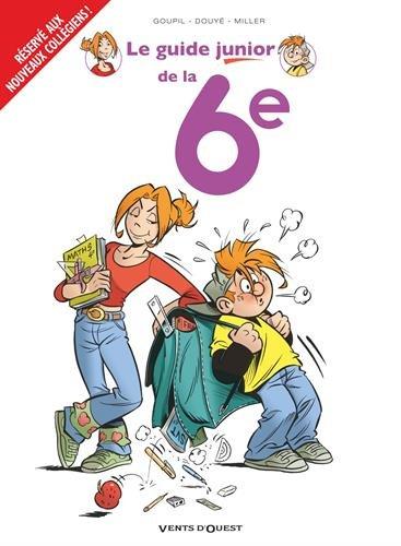 Les Guides Junior - Tome 18: La 6e par Jacky Goupil