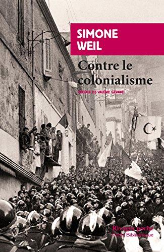 Contre le colonialisme (Rivages poche t. 898) par Simone Weil