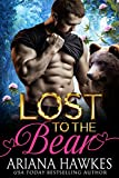 Lost To The Bear: BBW Bear Shifter Romance (English Edition)