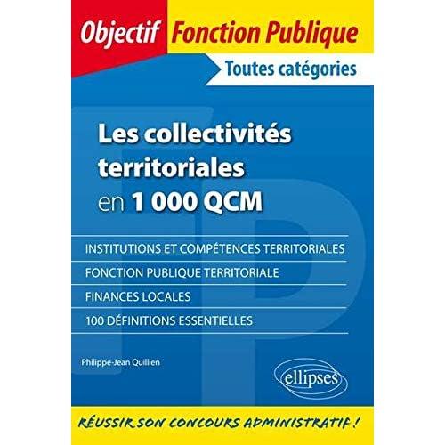 Les Collectivités Territoriales en 1000 QCM Toutes Catégories
