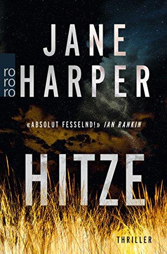 Hitze (Aaron Falk ermittelt, Band 1)