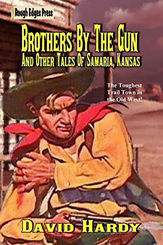 brothers-by-the-gun-and-other-tales-of-samaria-kansas-english-edition
