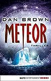 Meteor (Allgemeine Reihe. Bastei Lübbe Taschenbücher)