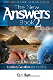 The New Answers Book 2: Over 30 Questions on Creation/Evolution and the Bible (New Answers (Master Books))
