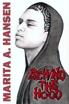 Behind the Hood (Behind the Lives Book 1) (English Edition) di [Hansen, Marita A.]