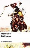 Bull Hunter (English Edition)