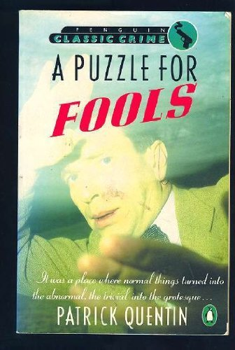 A Puzzle for Fools (Classic Crime) by Patrick Quentin (1987-01-06)