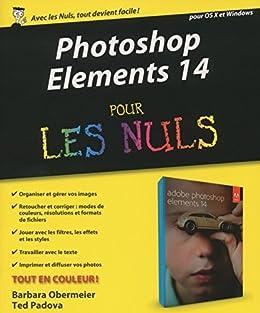 Photoshop Elements 14 pour les Nuls par [OBERMEIER, Barbara]
