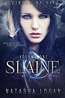 Slaine (Part One) (Circle of Six Book 1) (English Edition) di [Logan, Natasha]