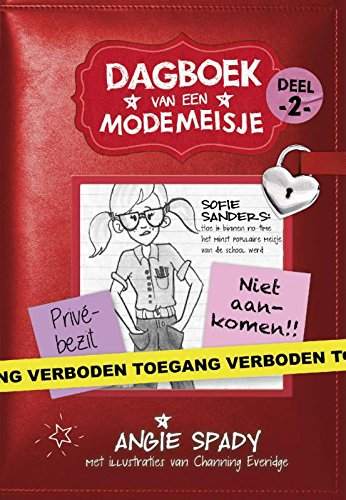 Sofie Sanders: hoe ik in n-time het minst populaire meisje van school werd (Dagboek van een modemeisje, Band 2)