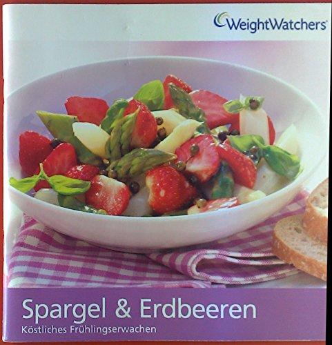 Erdbeer Weight Watchers (Spargel & Erdbeeren. Köstliches Frühlingserwachen. Flex Points.)