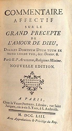 commentaire-affectif-sur-le-grand-precepte-de-lamour-de-dieu-diliges-dominum-tuum-ex-toto-corde-tuo-