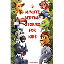 Books for Kids: 5 Minute Bedtime Stories For Kids: Preschool Books, Ages 3-5, Baby books, Kids book, Early learning, Beginner readers (English Edition)