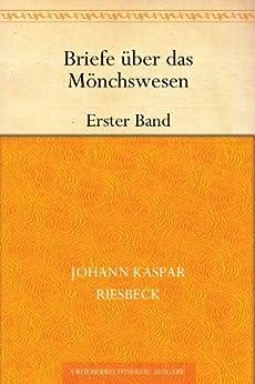 Briefe über das Mönchswesen Erster Band