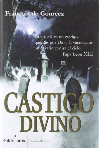 Castigo Divino (N.Historica (entrelibros))