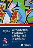 Entwicklungspsychologie - Kindes- und Jugendalter (Bachelorstudium Psychologie)