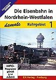 Die Eisenbahn in Nordrhein-Westfalen 1 - Ruhrgebiet [Alemania] [DVD]