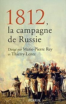 1812, la campagne de Russie par [Collectif]