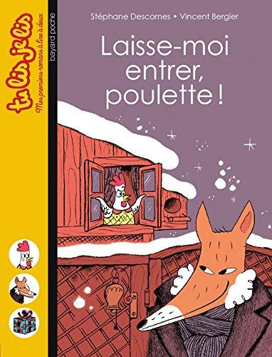 Laisse-moi entrer, Poulette !