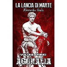 Agonalia (La Lancia di Marte Vol. 1)
