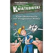 Das Geheimnis der fliegenden Kühe: Ein Fall für Kwiatkowski