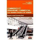 Commerce et urbanisme commercial : Les grands enjeux de demain