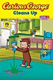 Curious George Cleans Up: Level 1: Curious about Technology (Curious George: Level 1)