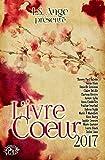 L'ivre Coeur 2017 (La Romance) (French Edition)