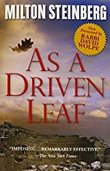 As A Driven Leaf by Milton Steinberg (2015-06-01)