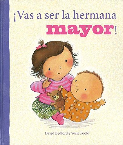 ¡Vas A Ser La Hermana Mayor! (Brother/Sister PIC)