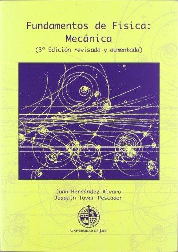 Fundamentos de Física: Mecánica (3º edición revisada y aumentada) (Techné) por Joaquín Tovar Pescador