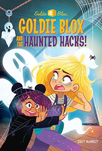 Haunted Hacks! (GoldieBlox) (A Stepping Stone Book(TM), Band 5) ()