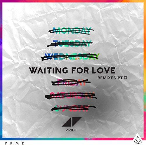 Waiting For Love (Remixes Pt. II)