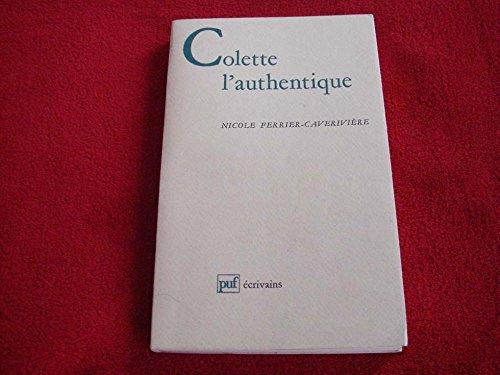 Colette l'authentique