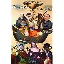 Dios es de derechas: Nazismo, franquismo y catolicismo: una alianza contra la libertad (Libros Abiertos)