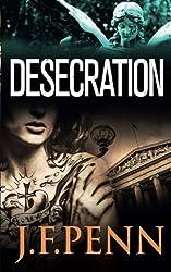 Desecration (Jamie Brooke) (Volume 1) by J F Penn (2013-12-04)