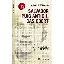 Salvador Puig Antich, Cas Obert (El fil d'Ariadna)