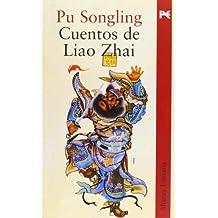 Cuentos de Liao Zhai (Alianza Literaria (Al))