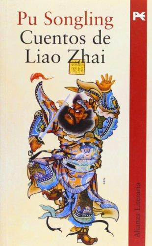 Cuentos de Liao Zhai (Alianza Literaria (Al)) por Pu Songling